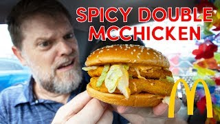 McDonalds Spicy Double McChicken Review - Greg's Kitchen