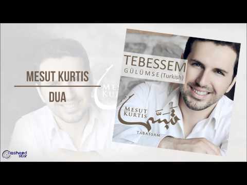 Mesut Kurtis - Dua   Audio