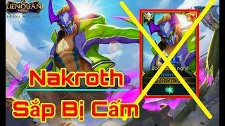 [Gcaothu] Nakroth sắp bị cấm vĩnh viễn trong các trận đấu -  Sát thủ số 1 sẽ ra sao khi quá mạnh