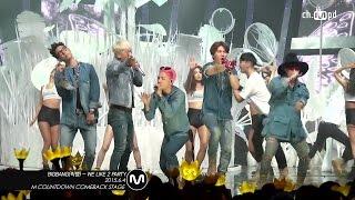 [MPD직캠] 빅뱅 직캠 We Like 2 Party BIGBANG Fancam  Mnet MCOUNTDOWN 150604