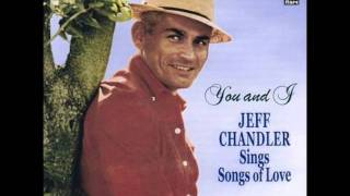 Jeff Chandler - Hold Me