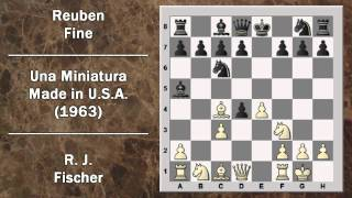 Partite Commentate di Scacchi 11- Fischer vs Fine - Una Miniatura made in USA - 1963