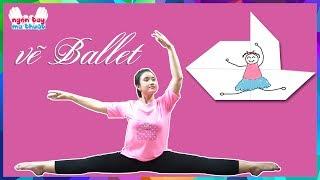 Học múa Ballet cùng chị Vannie   Ballet with Vannie   NGÓN TAY NHIỆM MÀU