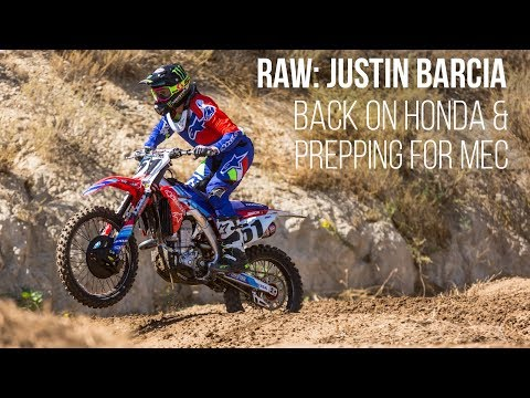 RAW: Justin Barcia Back on a Honda and Prepping for Monster Energy Cup