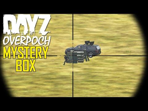 DayZ OverPoch: Part 50 - Mystery Box