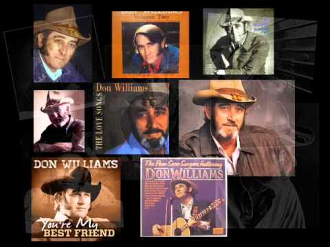Don Williams - Loving You so Long Now