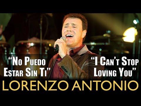 """Lorenzo Antonio - """"No Puedo Estar Sin Ti (I Can't Stop Loving You)"""""""
