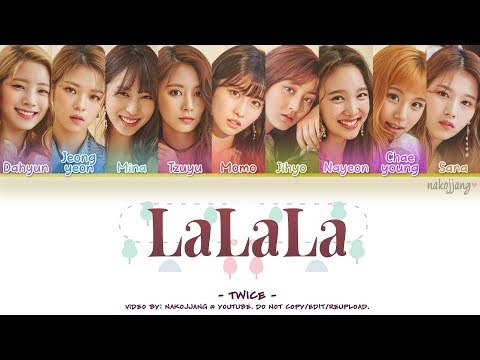 TWICE (트와이스) – LALALA (Color Coded Lyrics Eng/Rom/Han/가사)