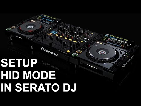 Serato DJ - Setting Up HID Mode In 2 Minutes