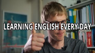 LEARNING ENGLISH EVERY DAY