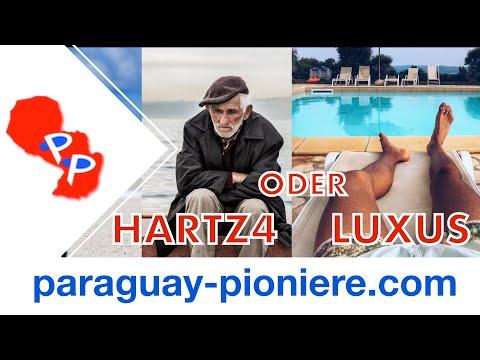 Hartz IV in Deutschland oder Luxusleben in Paraguay