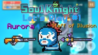 Soul Knight Let's Play #1