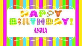 Asma   version b   Wishes & Mensajes - Happy Birthday