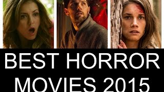The Top 10 Best Horror Movies 2015