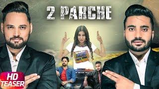 Latest Punjabi Song 2017 | Teaser | 2 Parche | Monty Waris | Jashan Nanhar | Sara Gurpal