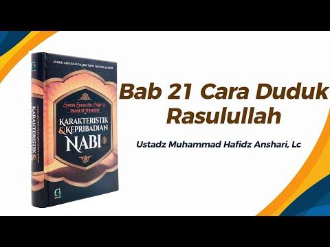 Bab 21 Cara Duduk Rasulullah - Ustadz Muhammad Hafizd Anshari