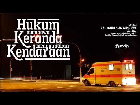 Hukum Membawa Keranda dengan Kendaraan   Ustadz Abu Haidar As-Sundawy