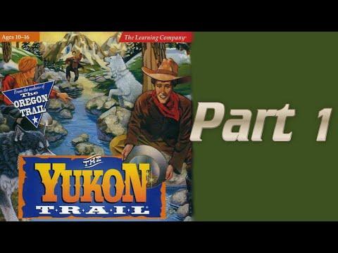 Whoa, I Remember: The Yukon Trail: Part 1