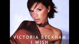 Watch Victoria Beckham I Wish video