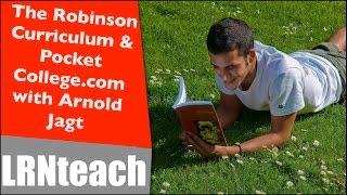 The Robinson Curriculum, PocketCollege.com, A Conversation with Arnold Jagt