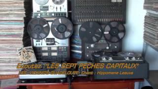 LES SEPT PECHES CAPITAUX-LES  VICKING'S-GUADELOUPE-CHANT -HIPPOMENE LEAUVA