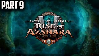 World of Warcraft Rise of Azshara(Fury Warr)Gameplay Walkthrough Part 9