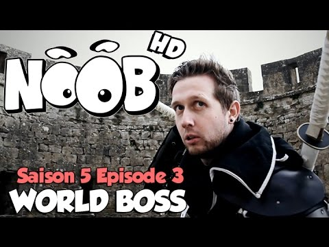 NOOB : S05 ep03 : WORLD BOSS