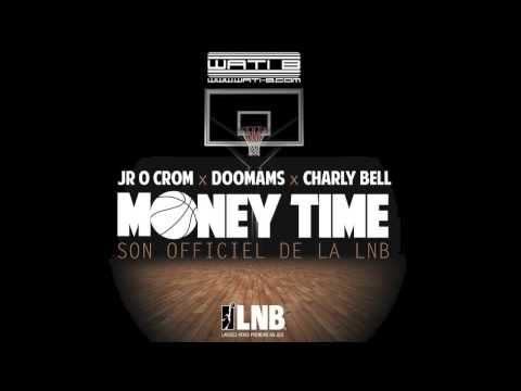 JR X DOOMAMS (SEXION D'ASSAUT) FT CHARLY BELL - MONEY TIME
