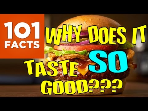 101 EXPLAINS: Why Does Unhealthy Food Taste So Much Better?