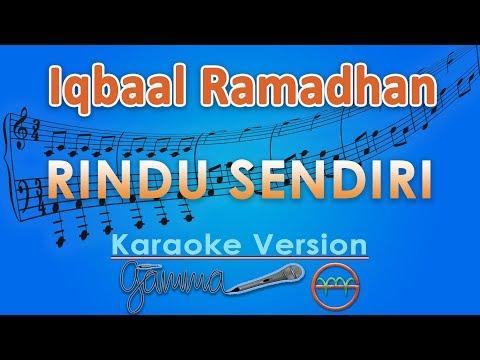 Iqbaal Ramadhan   Rindu Sendiri  Karaoke Lirik Tanpa Vokal  by GMusic