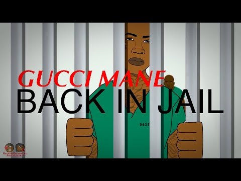 Gucci Mane - Back in Jail (Featuring Bobby Shmurda)