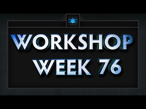Dota 2 Top 5 Workshop - Week 76