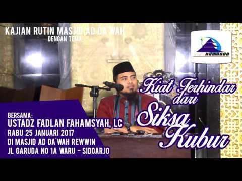 Kiat Terhindar Dari Siksa Kubur - Ustadz Fadlan Fahamsyah, Lc