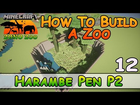 Zoo In Minecraft :: RIP Harambe P2 :: How To Build :: E12 :: Z One N Only