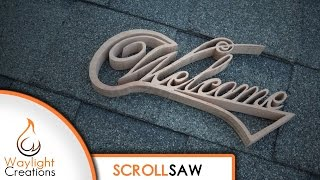 Easy DIY Welcome Sign Scroll Saw Project