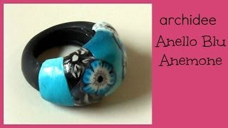Tutorial | Polymer Clay | Anello Blu Anemone Flower | DIY Ring