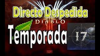 Diablo 3: DIRECTO despedida Temporada 17