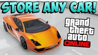 GTA 5 Online: Store ANY Car In Your Garage! - Steal Cars Off The Street! (MONEY GLITCH + CAR GLITCH)