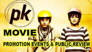 PK Movie (2014) | Full Promotion Events | Aamir Khan | Anushka Sharma | Public Review - PK (film)