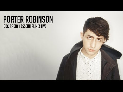 Porter Robinson - BBC Radio 1 Essential Mix [28.01.12]