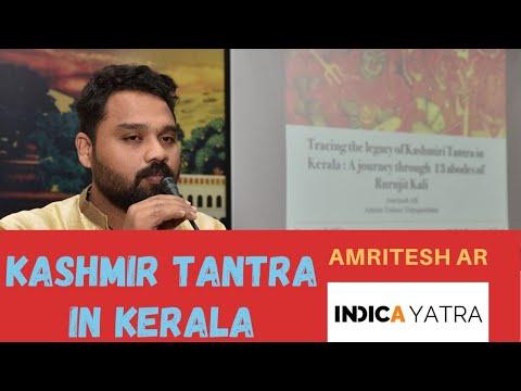 13 Abodes of Rurujit Kali Kashmiri Tantra in Kerala by Amritesh A R
