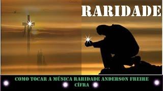Anderson freire - Raridade - cifra e musica