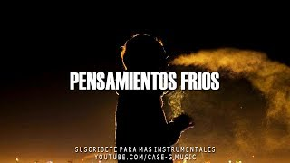 BASE DE RAP  - PENSAMIENTOS FRIOS  - GUITARRA INSTRUMENTAL  - HIP HOP BEAT