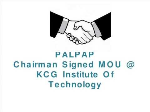 Palpap Chairman Signs MOU @ KCG Institute Of Technology