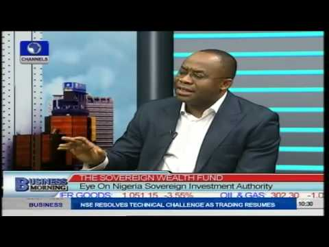 Focus On Nigeria's Sovereign Wealth Fund  PT2