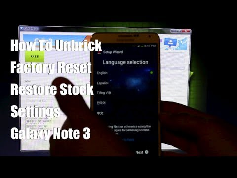 Galaxy Note 3 How To Unbrick. Factory Reset. Restore Stock [EASIEST METHOD]