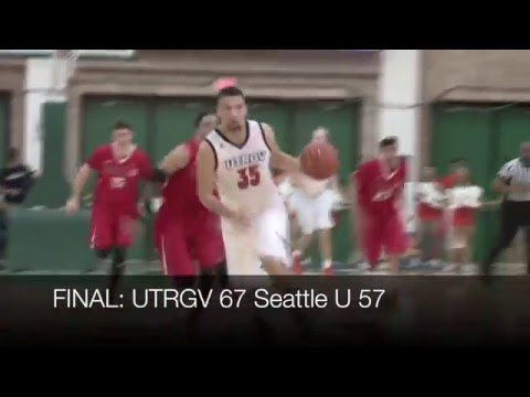UTRGV Men's Basketball Uses Long Distance Shooting to Knock Off Seattle U
