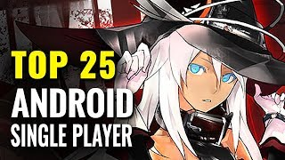 Top 25 Single-Player Android Games of All Time