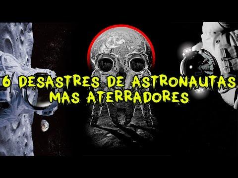 TOP Los 6 accidentes de astronautas mas escalofriantes