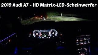 2019 Audi A7 - HD-Matrix LED-Scheinwerfer POV night drive